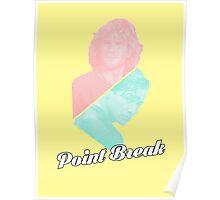 100% Point Break Poster