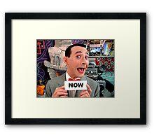 Pee Wee Herman - NOW Framed Print