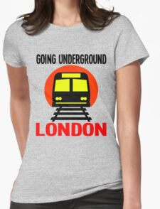 GOING UNDERGROUND-LONDON Womens Fitted T-Shirt