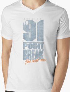 Original 91 Point Break Movie Quote Mens V-Neck T-Shirt