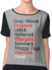 The Direwolves and The Dragons Chiffon Top