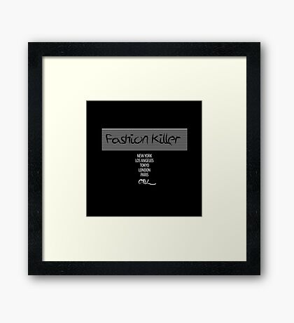 Fashion Killer Framed Print