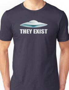 they exist Unisex T-Shirt