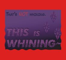 Quotes and quips - THIS is WHINING~ One Piece - Short Sleeve