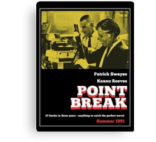Point Break - 70s Grindhouse style Canvas Print