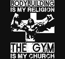 Bodybuilding Is My Religion Unisex T-Shirt