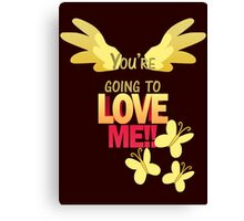 Quotes and quips - LOVE ME!! Canvas Print
