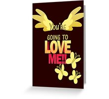Quotes and quips - LOVE ME!! Greeting Card