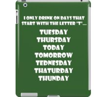 Drinking Week Days (White) iPad Case/Skin