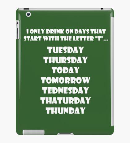 Drinking Week Days (White) iPad Case/Skin