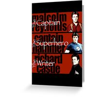 The Captain, The Superhero, and The Writer Greeting Card