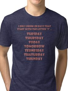 Drinking Days (Red) Tri-blend T-Shirt