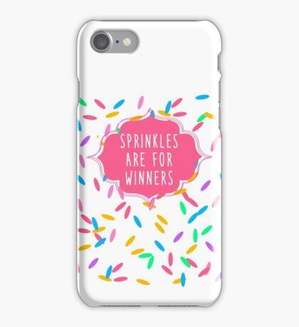 Sprinkles Are for Winners iPhone Case/Skin