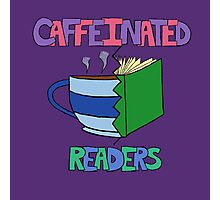 Caffeinated Readers Photographic Print