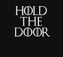 Hold the door - HODOR Unisex T-Shirt