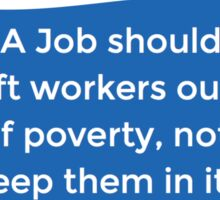 Poverty Wages Sticker