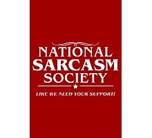 National Sarcasm Photographic Print