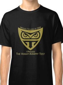 I Passed The Voight-Kampff Test Classic T-Shirt