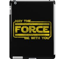 May The Force Be With You iPad Case/Skin