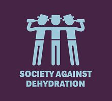 Society Against Dehydration (Lightblue) Unisex T-Shirt