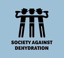 Society Against Dehydration (Black) Unisex T-Shirt