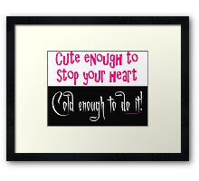 Heart Stopper Framed Print