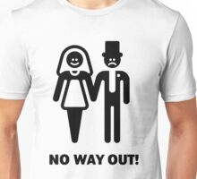No Way Out! (Stag Night / Bachelor Party) Unisex T-Shirt