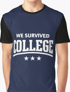 We Survived College (White) Graphic T-Shirt