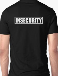 Insecurity Guard T-Shirt