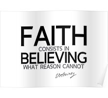 faith believing - voltaire Poster