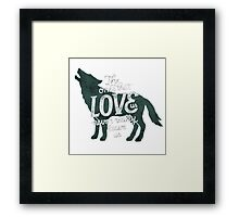 The Ones That Love Us Never Really Leave Us Framed Print