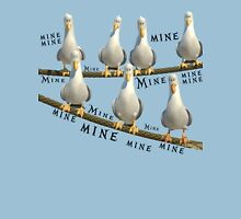 Mine! Seagulls from Finding Nemo Unisex T-Shirt