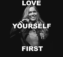 Love Yourself First - Ronda Unisex T-Shirt