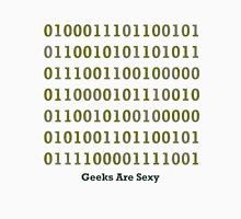 Geeks are Sexy - Binary Unisex T-Shirt