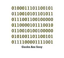 Geeks are Sexy - Binary Photographic Print
