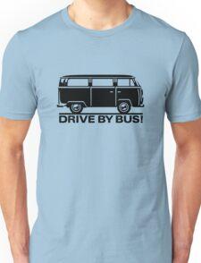 Drive by Bus 2 (black) Unisex T-Shirt