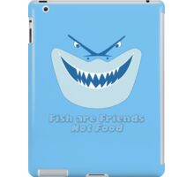 Fish Are Friends Not Food iPad Case/Skin