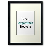 Real Argentines Recycle Framed Print