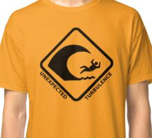 Unexpected turbulence Classic T-Shirt
