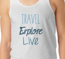 Travel Explore Live Tank Top
