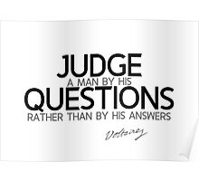judge by questions - voltaire Poster