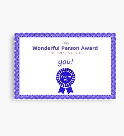 Wonderful Person Award Canvas Print