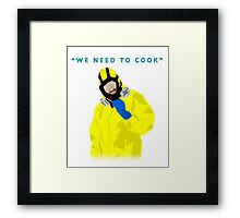 We need to cook Framed Print