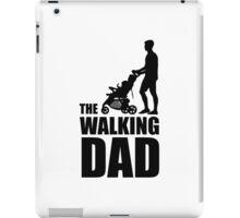 The Walking Dad iPad Case/Skin