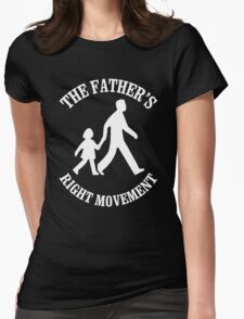 The Father's Right Movement Womens Fitted T-Shirt