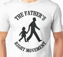 the Father's Right Movement with daughter Unisex T-Shirt