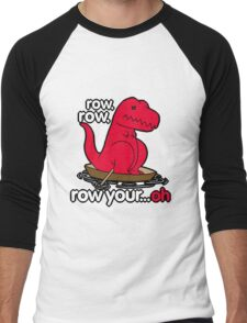Row your boat T-Rex! Men's Baseball ¾ T-Shirt