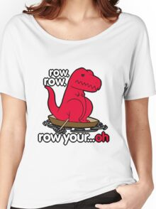 Row your boat T-Rex! Women's Relaxed Fit T-Shirt