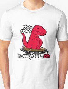 Row your boat T-Rex! Unisex T-Shirt