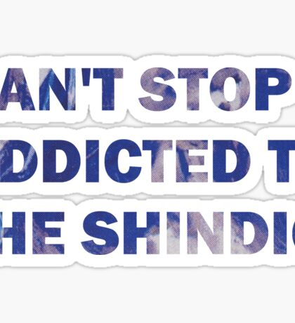 Can't Stop Addicted To The Shindig - Red Hot Chili Peppers Sticker